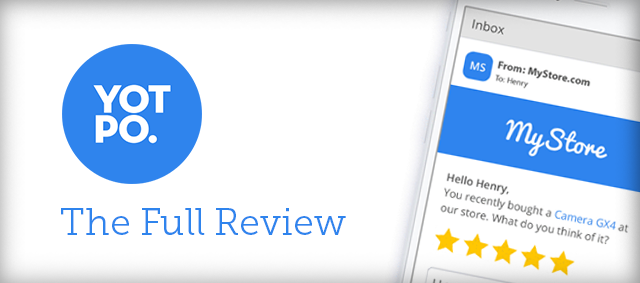 Yotpo Review – Boost Traffic and Sales Through Customer Reviews